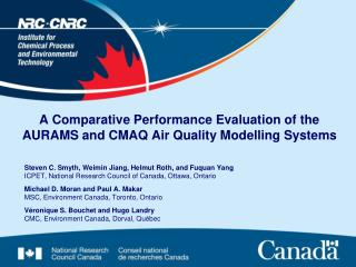 A Comparative Performance Evaluation of the AURAMS and CMAQ Air Quality Modelling Systems