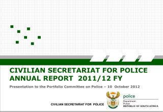 CIVILIAN SECRETARIAT FOR  POLICE