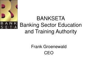 BANKSETA Banking Sector Education and Training Authority