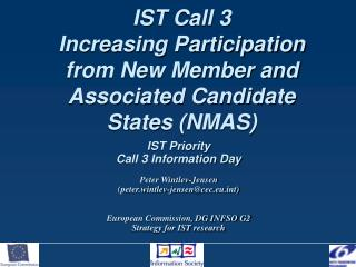 IST Call 3 Increasing Participation from New Member and Associated Candidate States (NMAS)