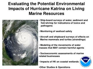 Evaluating the Potential Environmental Impacts of Hurricane Katrina on Living Marine Resources