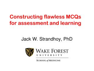 Constructing flawless MCQs for assessment and learning