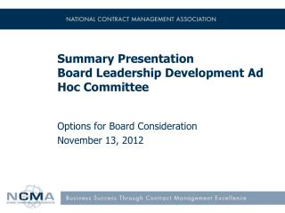Summary Presentation Board Leadership Development Ad Hoc Committee