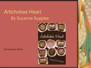 Artichokes Heart By Suzanne Supplee