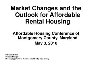 Market Changes and the Outlook for Affordable Rental Housing