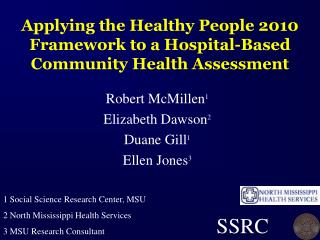 Applying the Healthy People 2010 Framework to a Hospital-Based Community Health Assessment