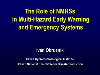 Integrated  Warning Service  System (IWSS) NMHS+Military MS