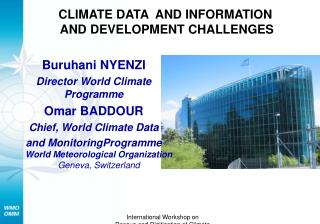 CLIMATE DATA  AND INFORMATION   AND DEVELOPMENT CHALLENGES