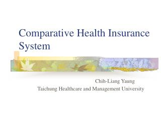 Comparative Health Insurance System