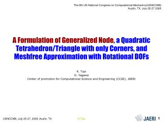 A Formulation of  Generalized Node , a Quadratic Tetrahedron/Triangle with only Corners, and Meshfree Approximation with