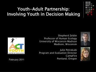 Youth-Adult Partnership:  Involving Youth in Decision Making