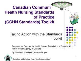 Canadian Community Health Nursing Standards of Practice (CCHN Standards) Toolkit