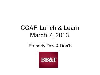 CCAR Lunch & Learn March 7, 2013