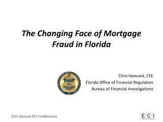 The Changing Face of Mortgage Fraud in Florida