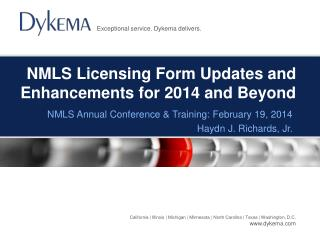 NMLS Licensing Form Updates and  Enhancements for 2014 and Beyond