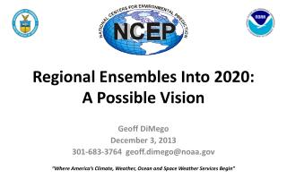Regional Ensembles Into 2020: A Possible Vision