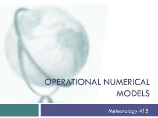 Operational numerical models