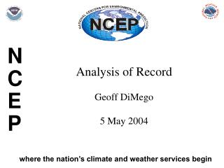 Analysis of Record  Geoff DiMego 5 May 2004