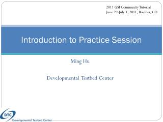 Introduction to Practice Session