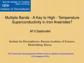 Multiple Bands - A Key to High - Temperature Superconductivity in Iron Arsenides?