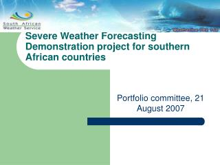 Severe Weather Forecasting Demonstration project for southern African countries
