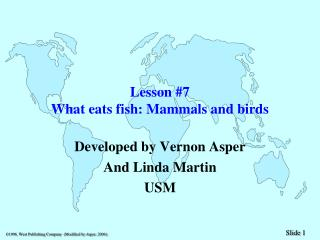 Lesson #7 What eats fish: Mammals and birds