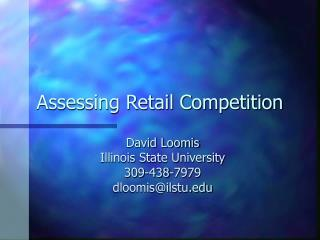Assessing Retail Competition
