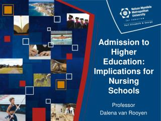 Admission to Higher Education: Implications for Nursing Schools