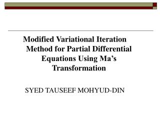 Modified Variational Iteration Method for Partial Differential Equations Using Ma's Transformation