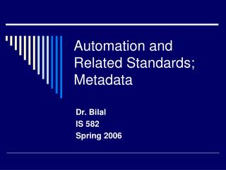Automation and Related Standards; Metadata