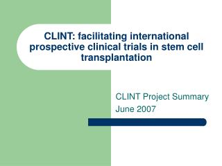 CLINT: facilitating international prospective clinical trials in stem cell transplantation
