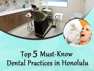 Top 5 Must-Know Honolulu dental services