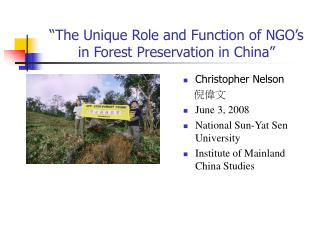 """The Unique Role and Function of NGO's in Forest Preservation in China"""