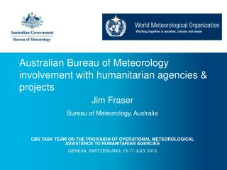 Australian Bureau of Meteorology involvement with humanitarian agencies & projects