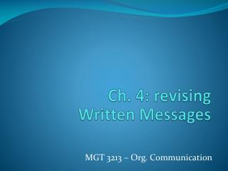 Ch. 4: revising Written Messages