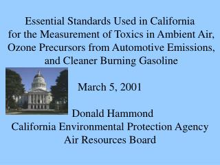 Essential Standards Used in California  for the Measurement of Toxics in Ambient Air,