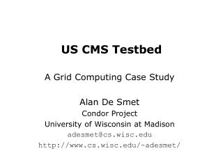 US CMS Testbed