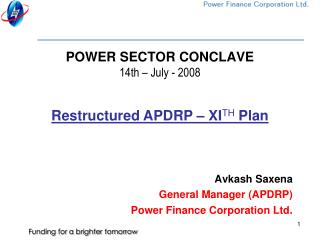 POWER SECTOR CONCLAVE 14th – July - 2008