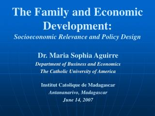 The Family and Economic Development: Socioeconomic Relevance and Policy Design