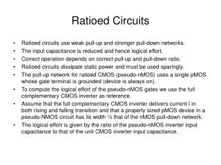 Ratioed Circuits