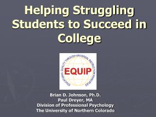 Helping Struggling Students to Succeed in College