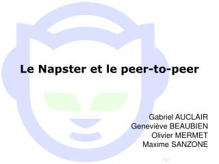 Le Napster et le peer-to-peer