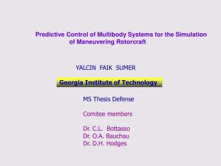 Predictive Control of Multibody Systems for the Simulation  	       of Maneuvering Rotorcraft
