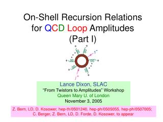 On-Shell Recursion Relations for  Q C D Loop  Amplitudes (Part I)