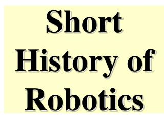 Short History of Robotics