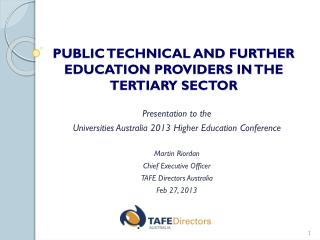 PUBLIC TECHNICAL AND FURTHER EDUCATION PROVIDERS IN THE TERTIARY SECTOR
