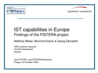 IST capabilities in Europe Findings of the FISTERA project