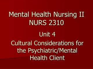 Mental Health Nursing II NURS 2310