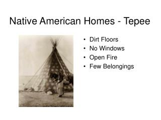 Native American Homes - Tepee