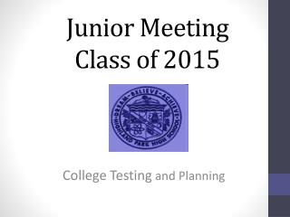 Junior Meeting Class of 2015